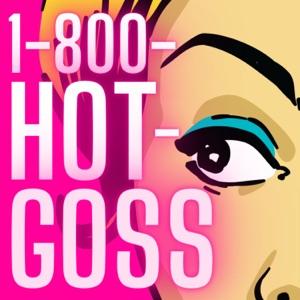 1-800-HOT-GOSS
