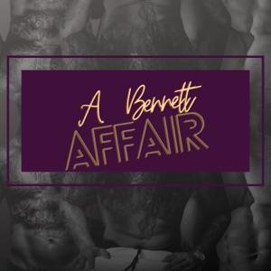 A Bennett Affair