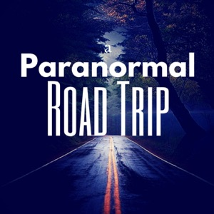 a Paranormal Road Trip
