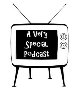 A Very Special Podcast
