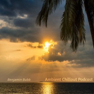 Ambient Chillout Podcast