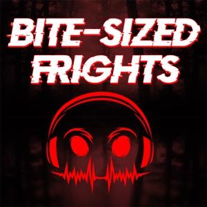 Bite-Sized Frights