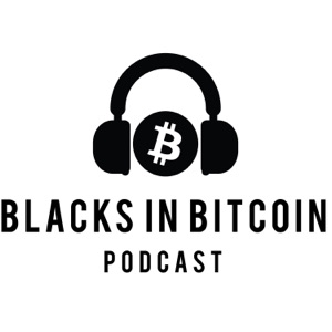Blacks in Bitcoin Podcast