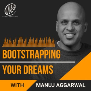 Bootstrapping Your Dreams Show