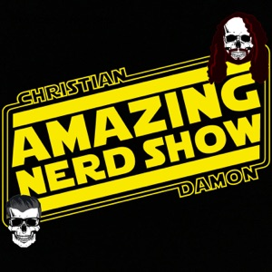 Christian and Damon's Amazing Nerd Show