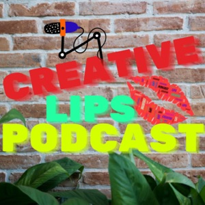 Creative Lips Podcast