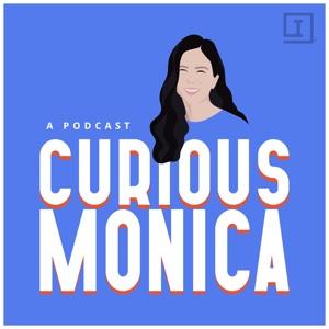 Curious Monica