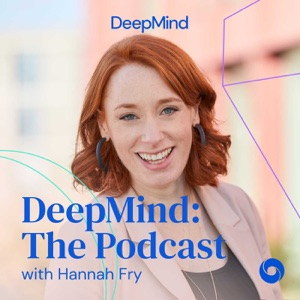 DeepMind: The Podcast