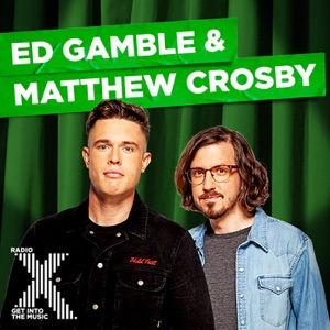 Ed Gamble & Matthew Crosby on Radio X