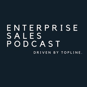 Enterprise Sales Podcast