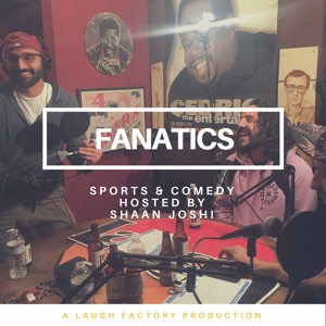 Fanatics: A Sports and Comedy Podcast