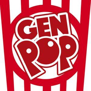 Gen Pop - A Pop Culture Podcast