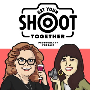 Get Your Shoot Together Photography Podcast