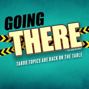 Going There: Taboo Topics Are Back on the Table