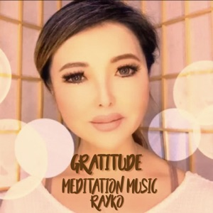 Gratitude Meditation Music Podcast