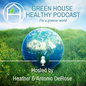 Green House Healthy Podcast