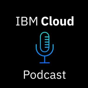 IBM Cloud Podcast