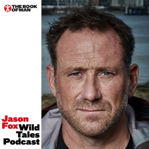 Jason Fox Wild Tales Podcast – The Book of Man