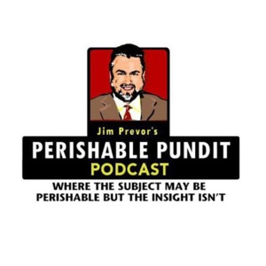 Jim Prevor's Perishable Pundit Podcast
