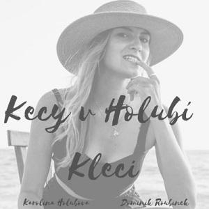 Kecy v Holubí Kleci's Podcast