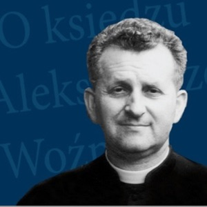Ks. Aleksander Woźny Podcast