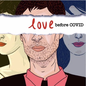 Love Before Covid