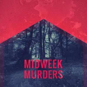 Midweek Murders