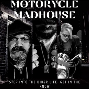 "Motorcycle Madhouse Radio Podcast w James ""Hollywood"" Macecari"