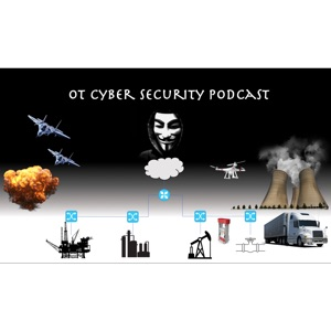 OT Cyber Security Podcast