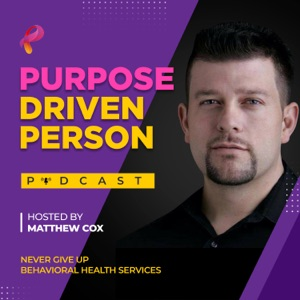 Purpose Driven Person Show