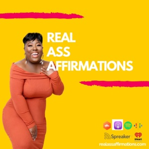 Real Ass Affirmations