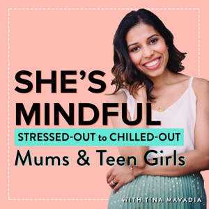 She's Mindful Podcast