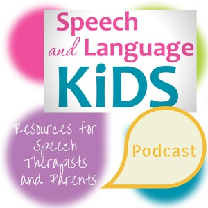 Speech and Language Kids Podcast