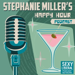 Stephanie Miller's Happy Hour Podcast