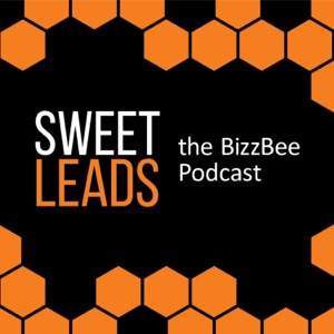 Sweet Leads - The BizzBee Podcast