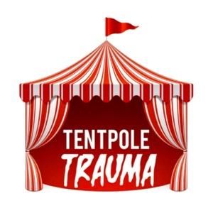 Tentpole Trauma