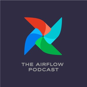 The Airflow Podcast