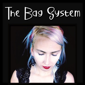 The Bag System - Dissociative Identity Disorder