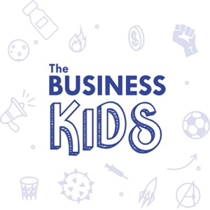 The Business Kids Podcast