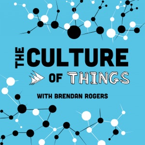 The Culture of Things