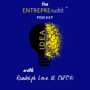The Entreprenudist Podcast: The Place To Hear Real Entrepreneurs & Business Owners Bare It All