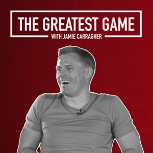 The Greatest Game with Jamie Carragher