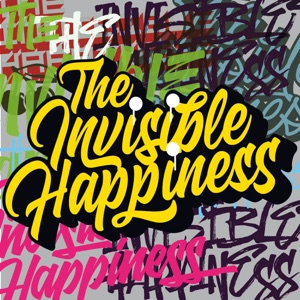 The Invisible Happiness