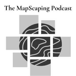 The MapScaping Podcast - GIS, Geospatial, Remote Sensing
