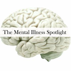 The Mental Illness Spotlight