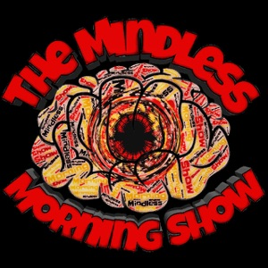 The Mindless Morning Show