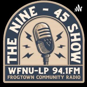 The Nine-45 Show