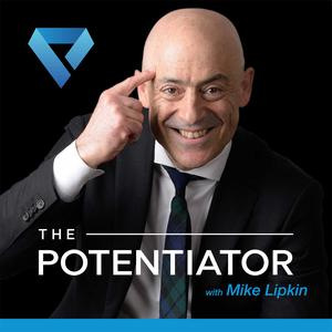 The Potentiator with Mike Lipkin