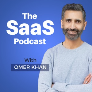 The SaaS Podcast - SaaS, Startups, Growth Hacking & Entrepreneurship