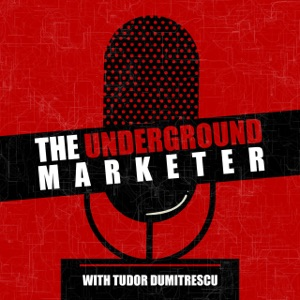 The Underground Marketer Podcast
